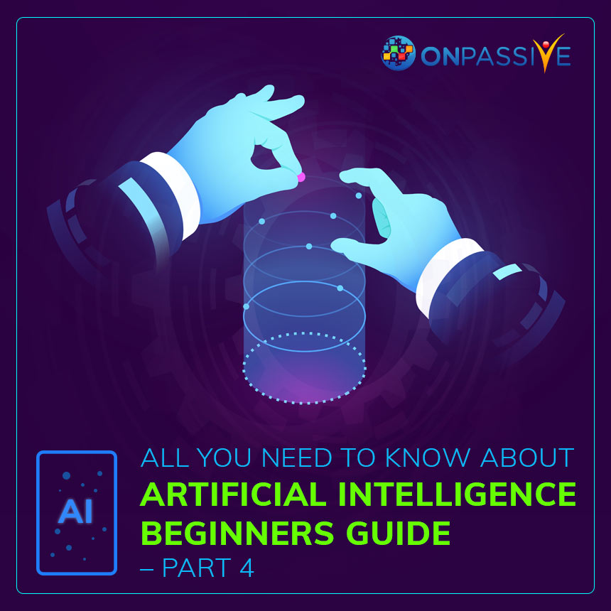 AI Beginners Guide Part 4