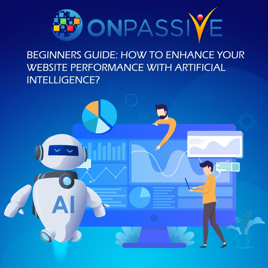 How to Enhance Your Website Performance with Artificial Intelligence