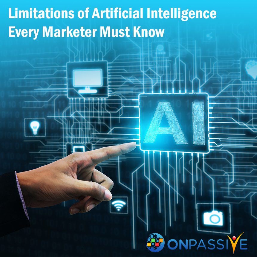 Limitations of Artificial Intelligence Every Marketer Must Know