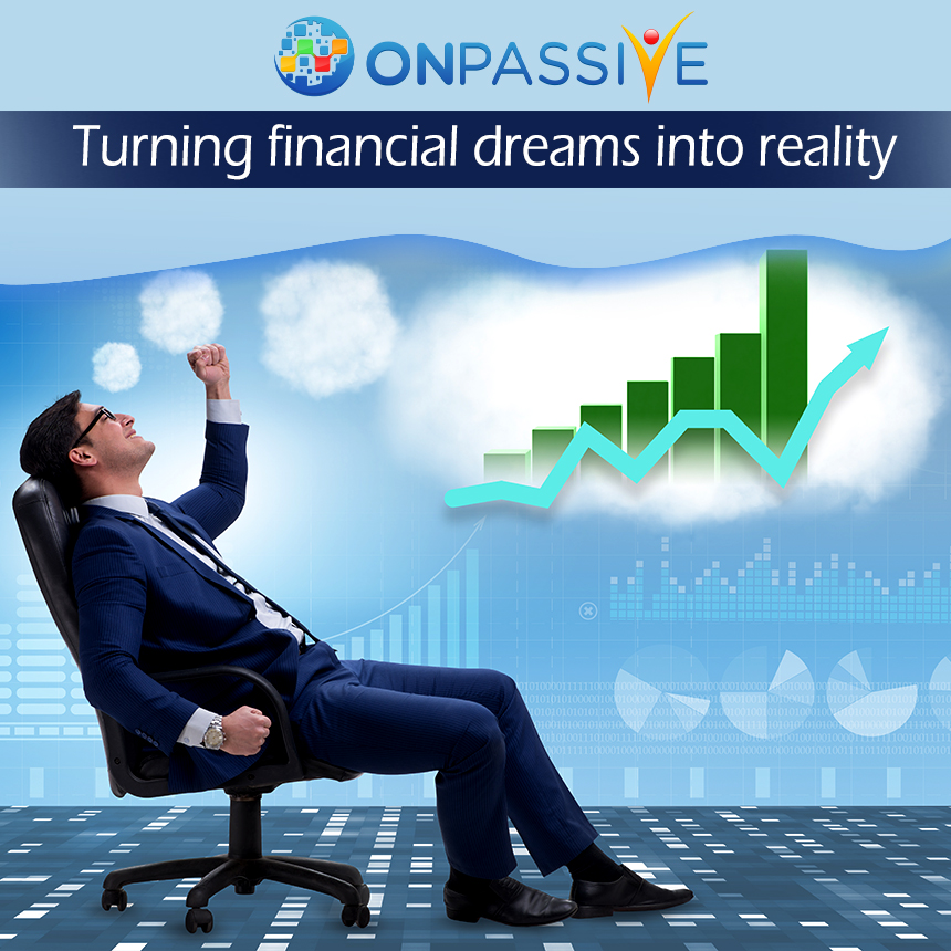 turning financial dreams into reality