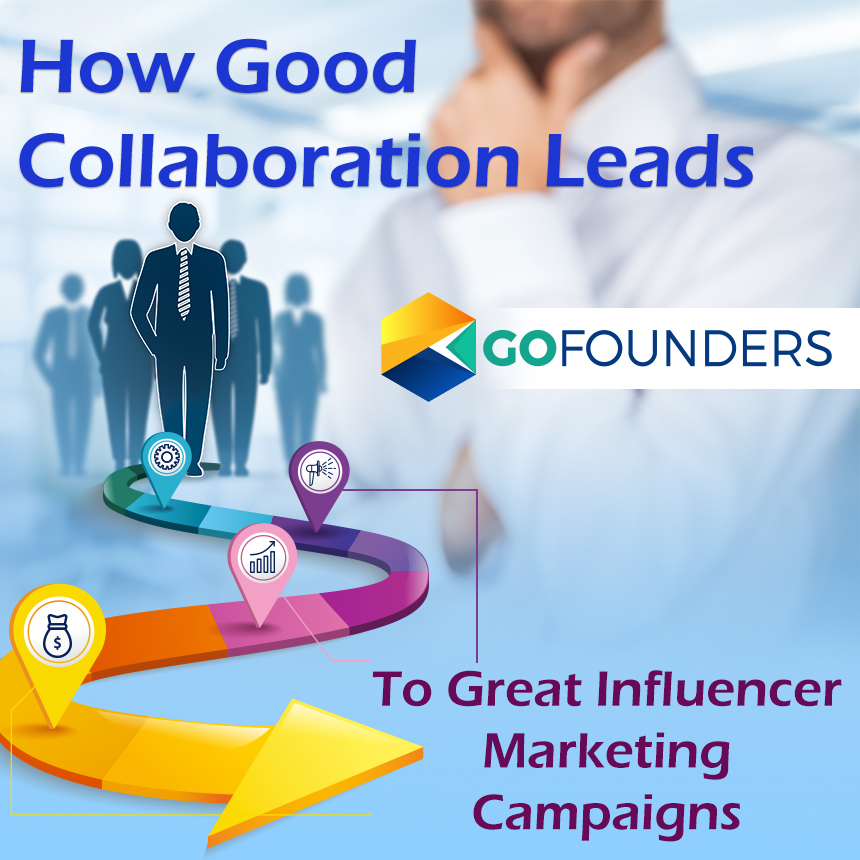 how good collaboration leads to great influencer marketing campaigns