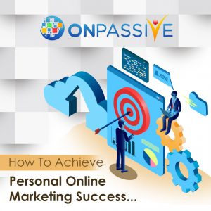 how to achieve personal online marketing success