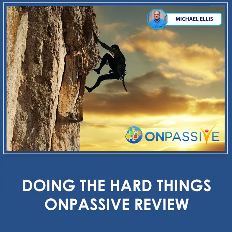 Private: Doing The Hard Things – ONPASSIVE Review