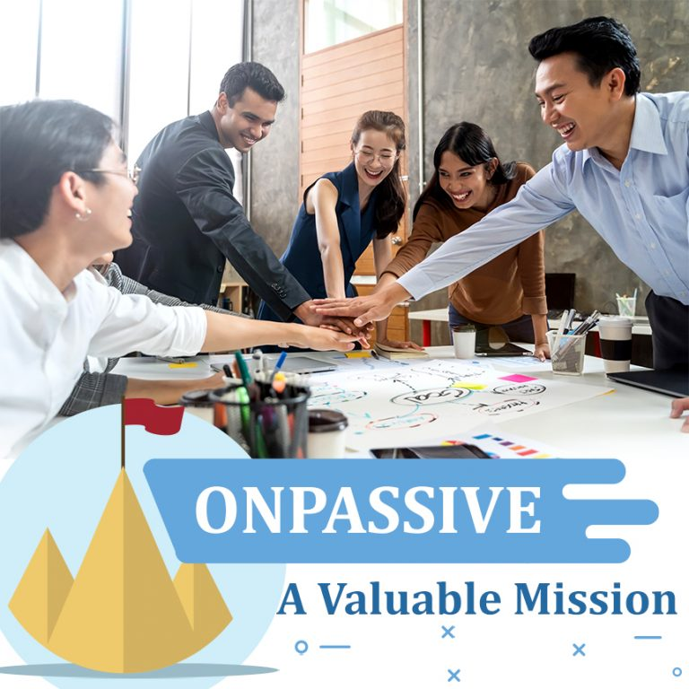 onpassive - a valuable mission