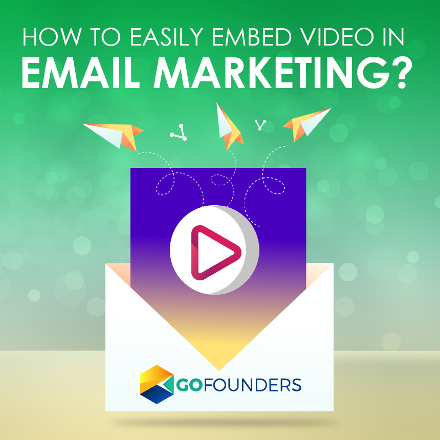 Embed Video In Email Marketing