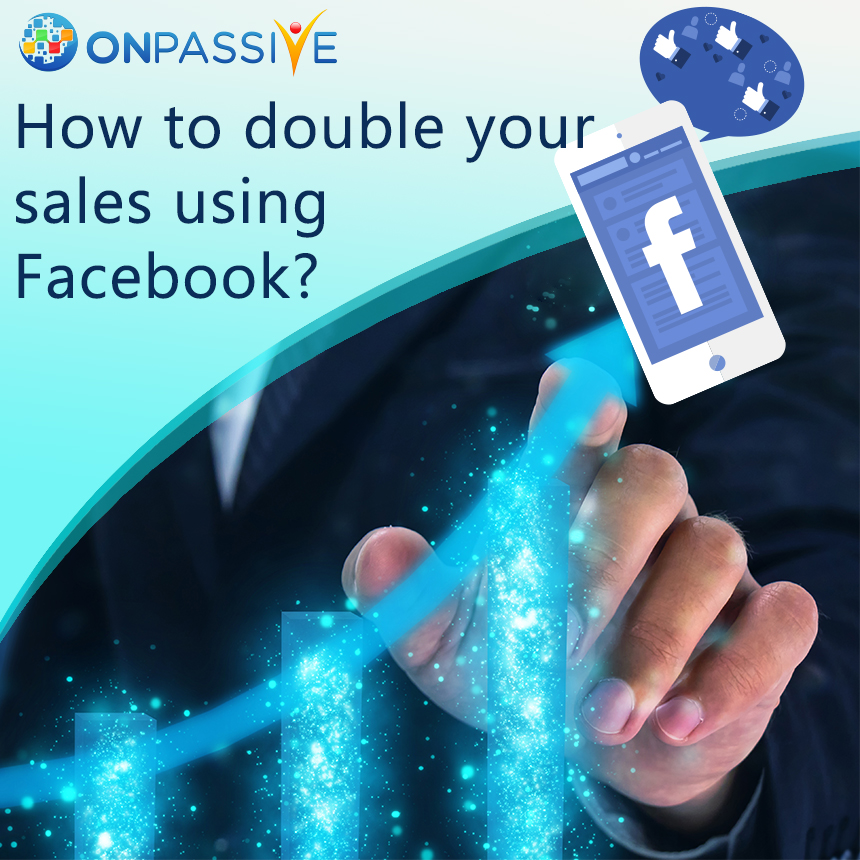 double your sales using facebook