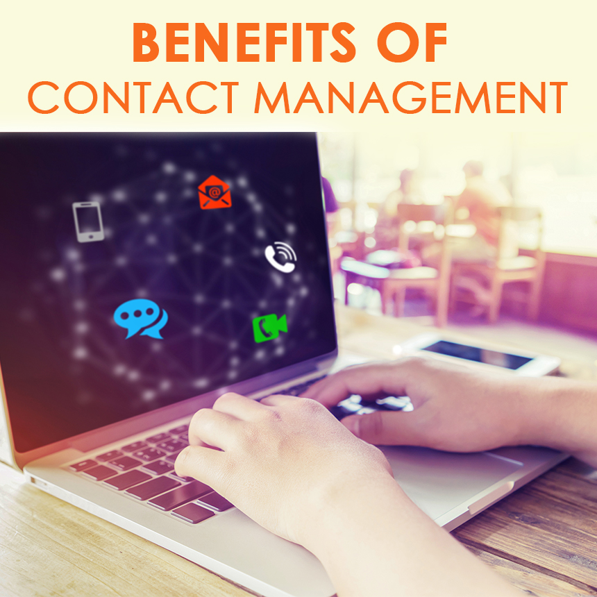 Benefits of Contact Management Software