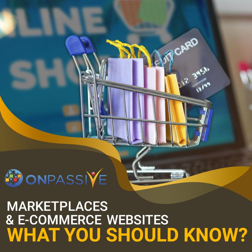 Marketplaces and E-Commerce Websites