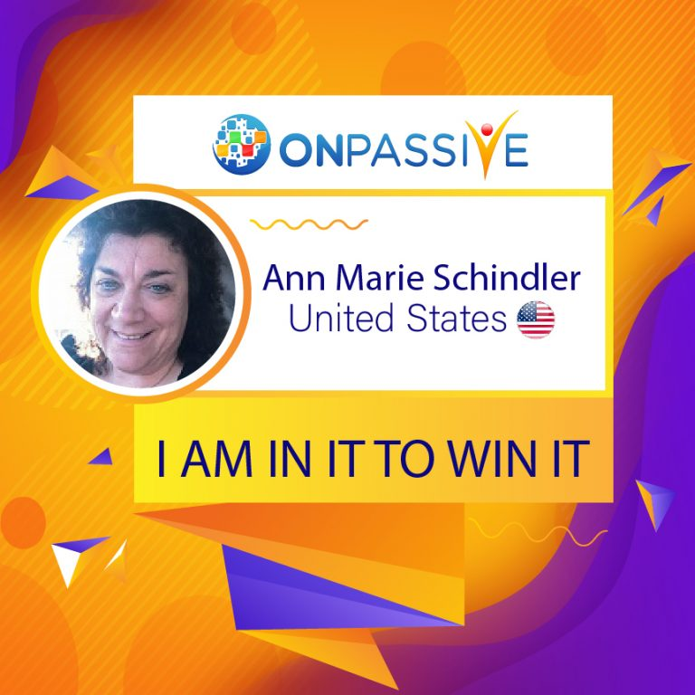 ONPASSIVE I AM IN IT TO WIN IT