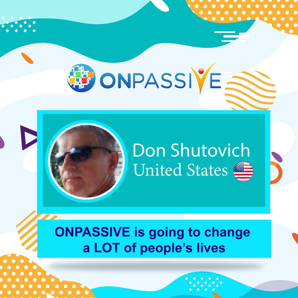 Don Shutovich ONPASSIVE Testimonial