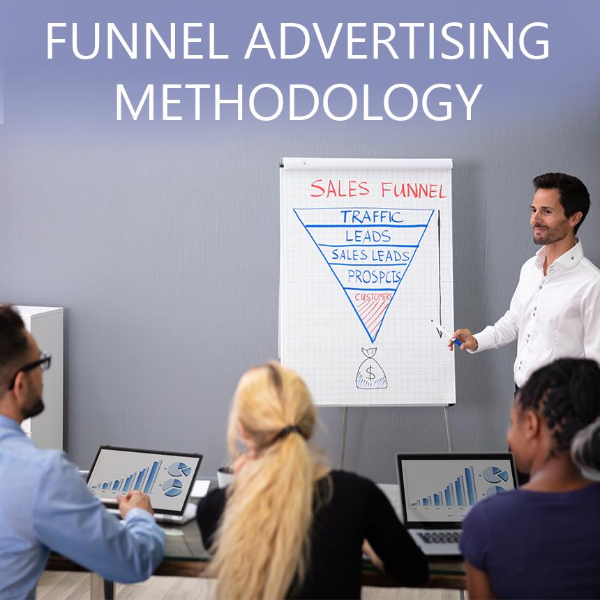 Funnel advertising methodology