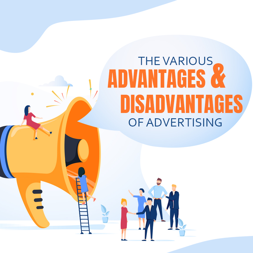 advantages and disadvantages of advertising
