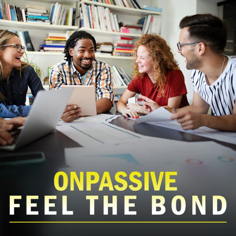 ONPASSIVE A bond for the future