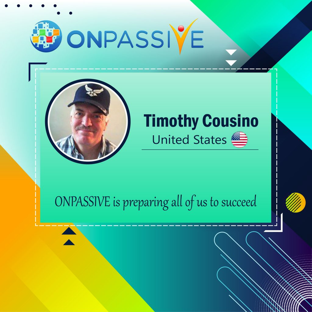 timothy cousino ONPASSIVE Community