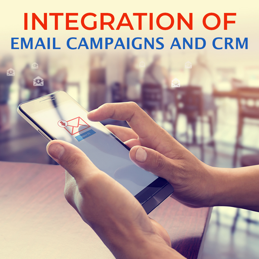 CRM and Email campaigns Integration
