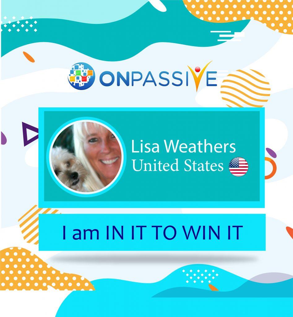 Lisa Weathers ONPASSIVE Testimonial