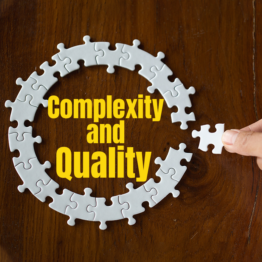 complexity and quality