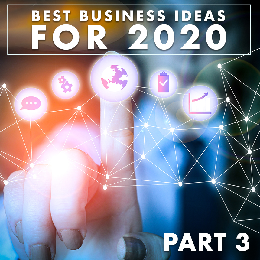 25 Best Small Business Ideas For 2020