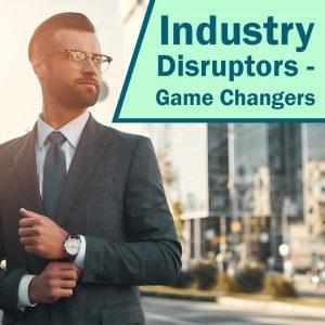 Industry disruption