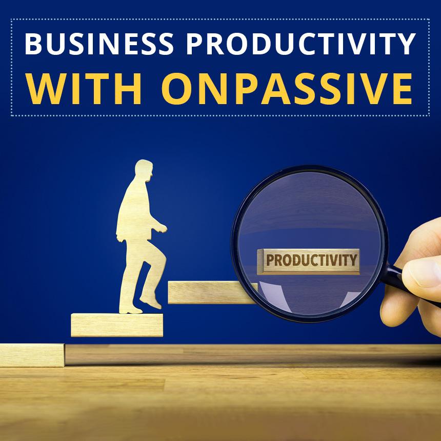 ONPASSIVE Productivity Tools