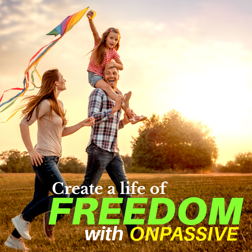 life of freedom with ONPASSIVE