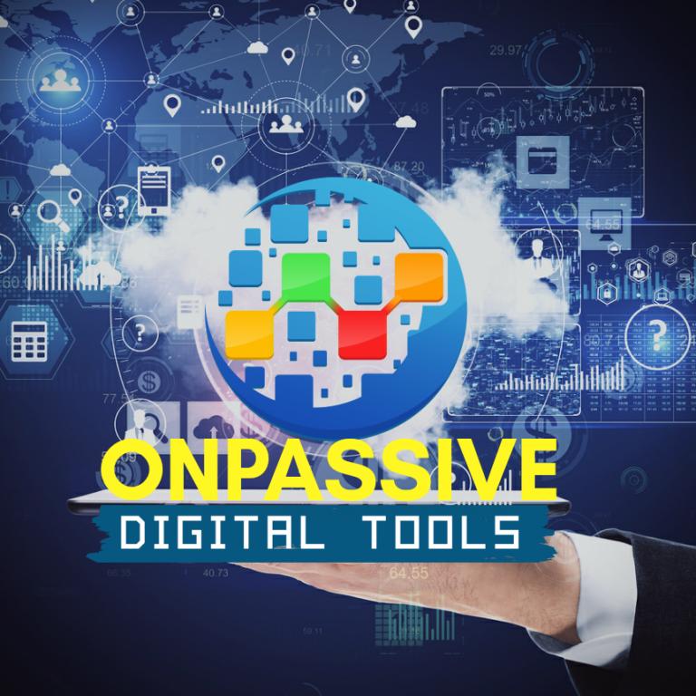 ONPASSIVE Digital Tools