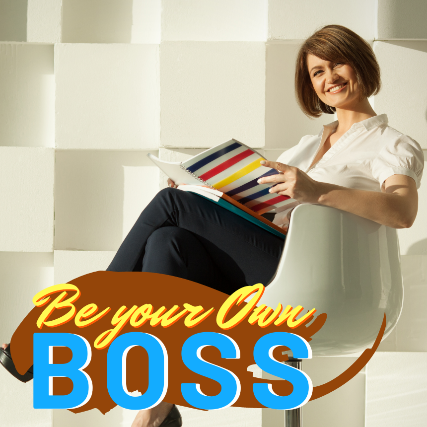 Your Own Boss