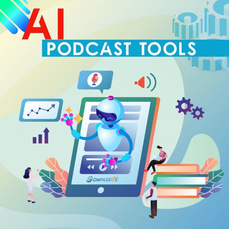 AI Podcast Tools