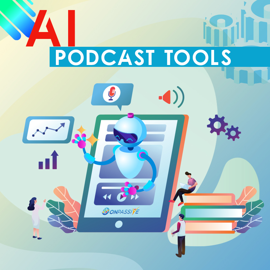 AI Podcast Tools