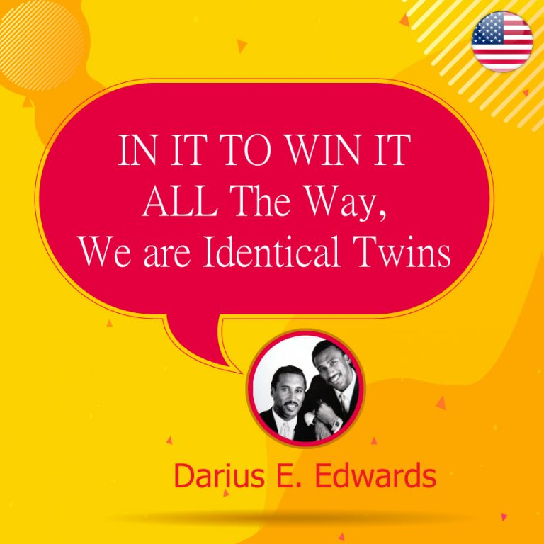 Dane T. Edwards & Darius E. Edwards