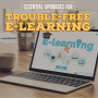 Trouble Free E-Learning
