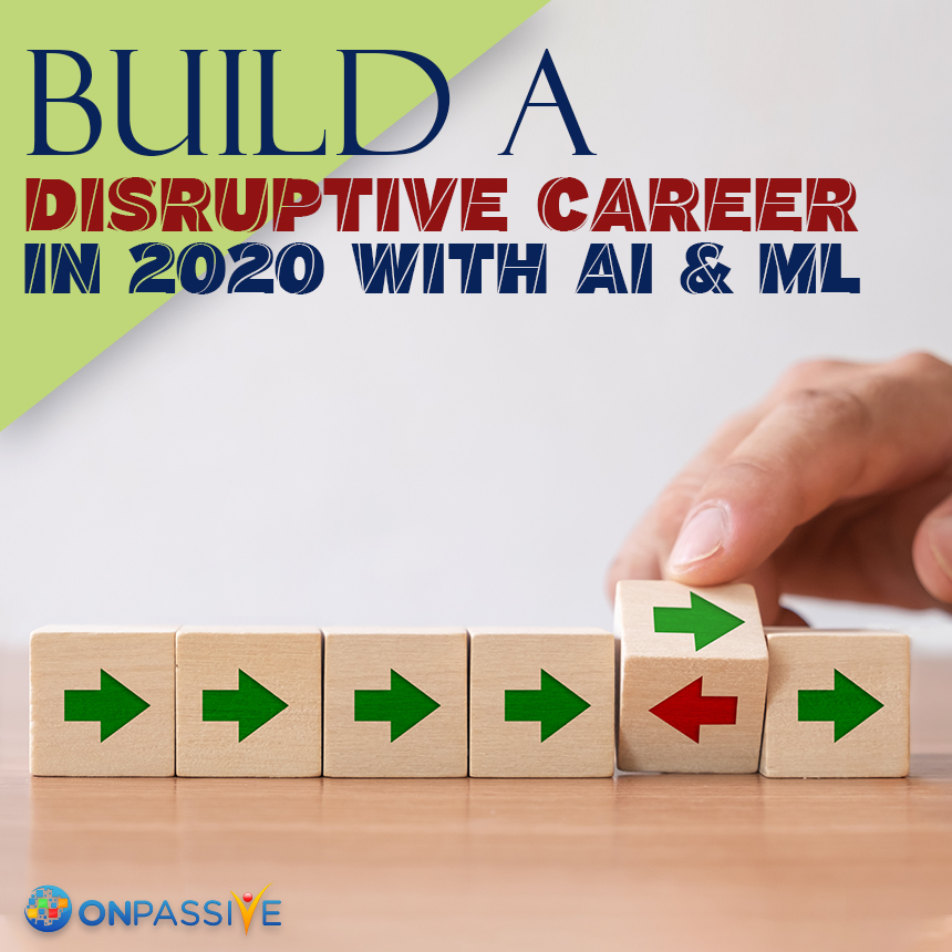 AI & ML to Eminently Boost Your Career in 2020