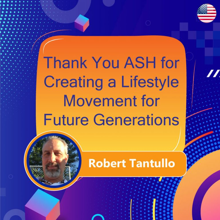 Thank You ASH for Creating a Lifestyle Movement