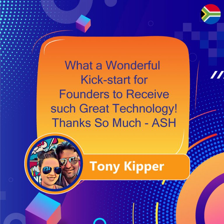Kick-start for Founders to Receive such Great Technology