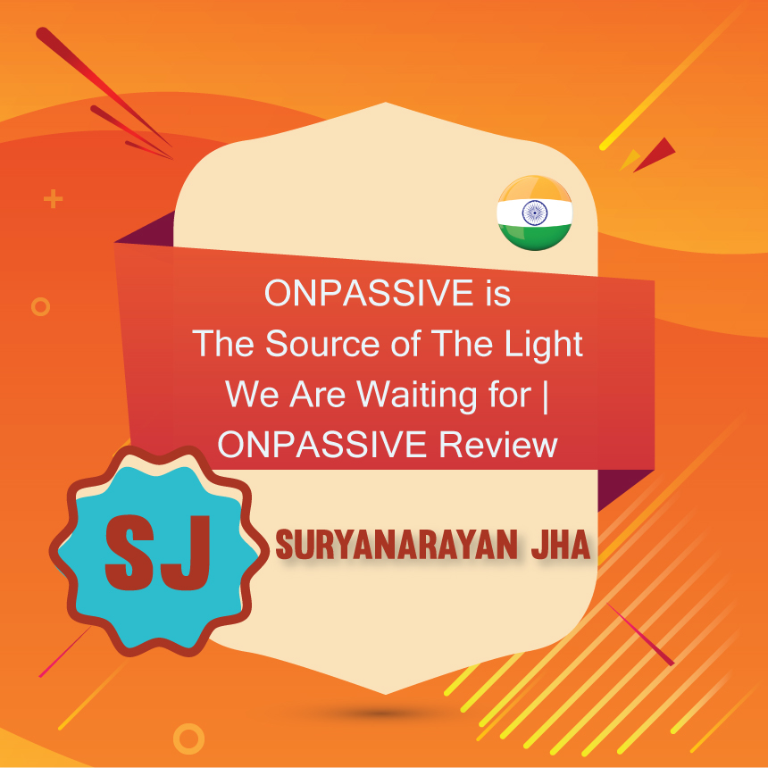 ONPASSIVE is The Source of The Light
