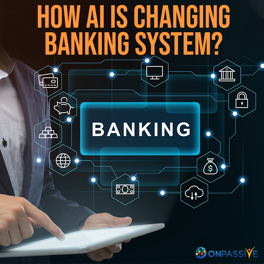 How Banking System is Evolving with AI