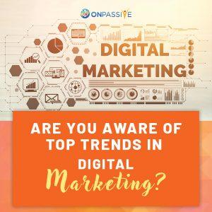 3 Incredible Digital Marketing Trends