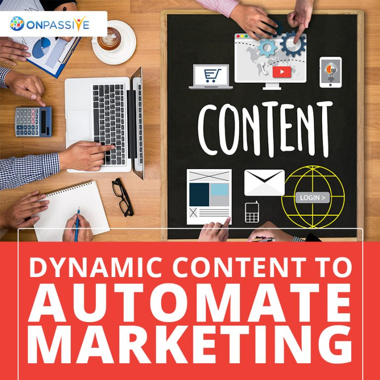 how marketing automation and dynamic content work