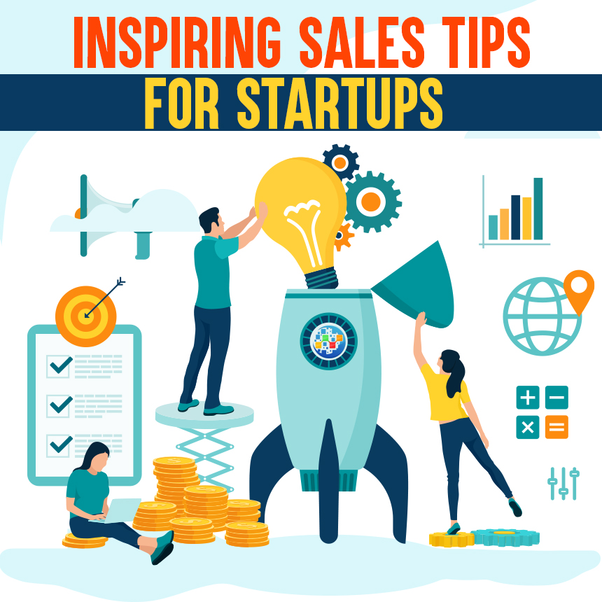 Top Sales and Marketing Tips Start-Ups should follow