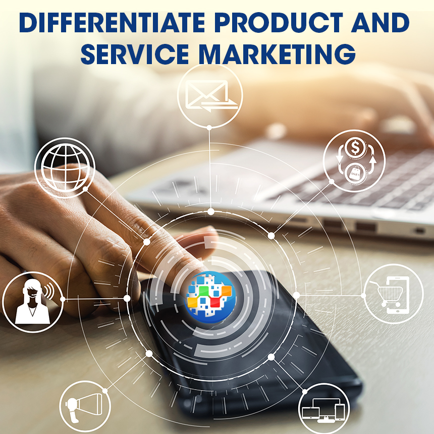 Differentiate Product and Service Marketing