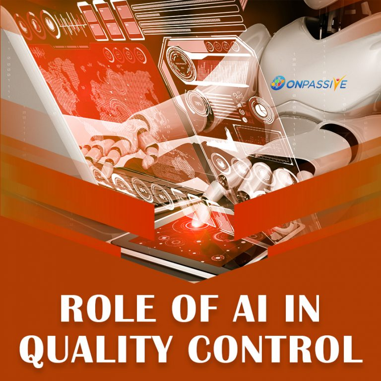 ONPASSIVE - AI's Role in Quality Control