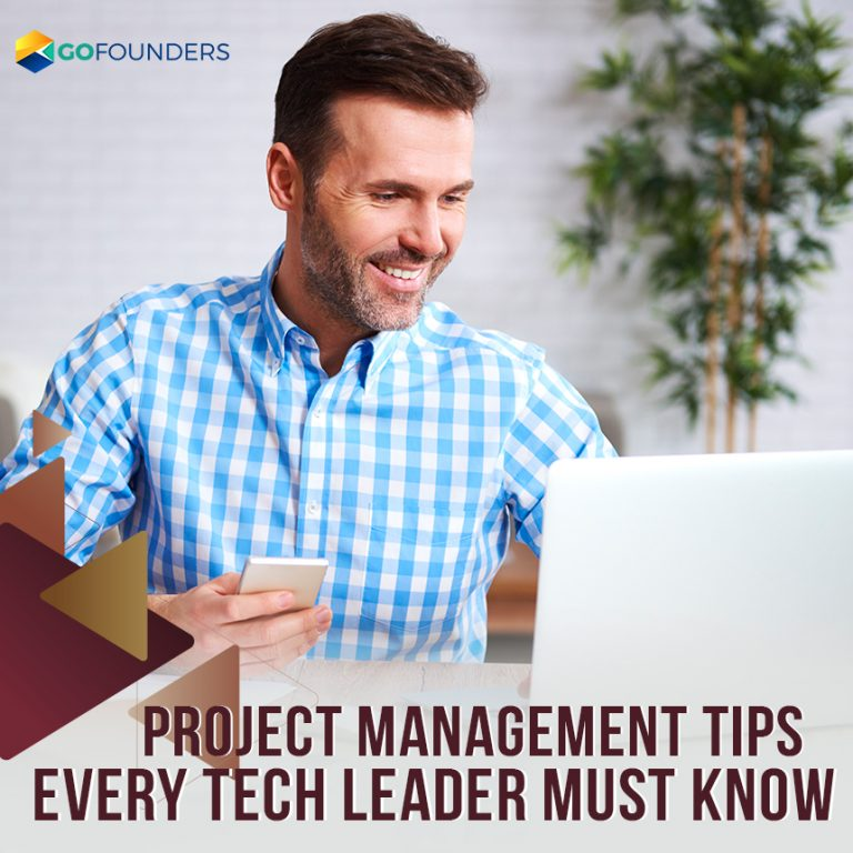 Project Management Tips Every Tech Leader Must Know