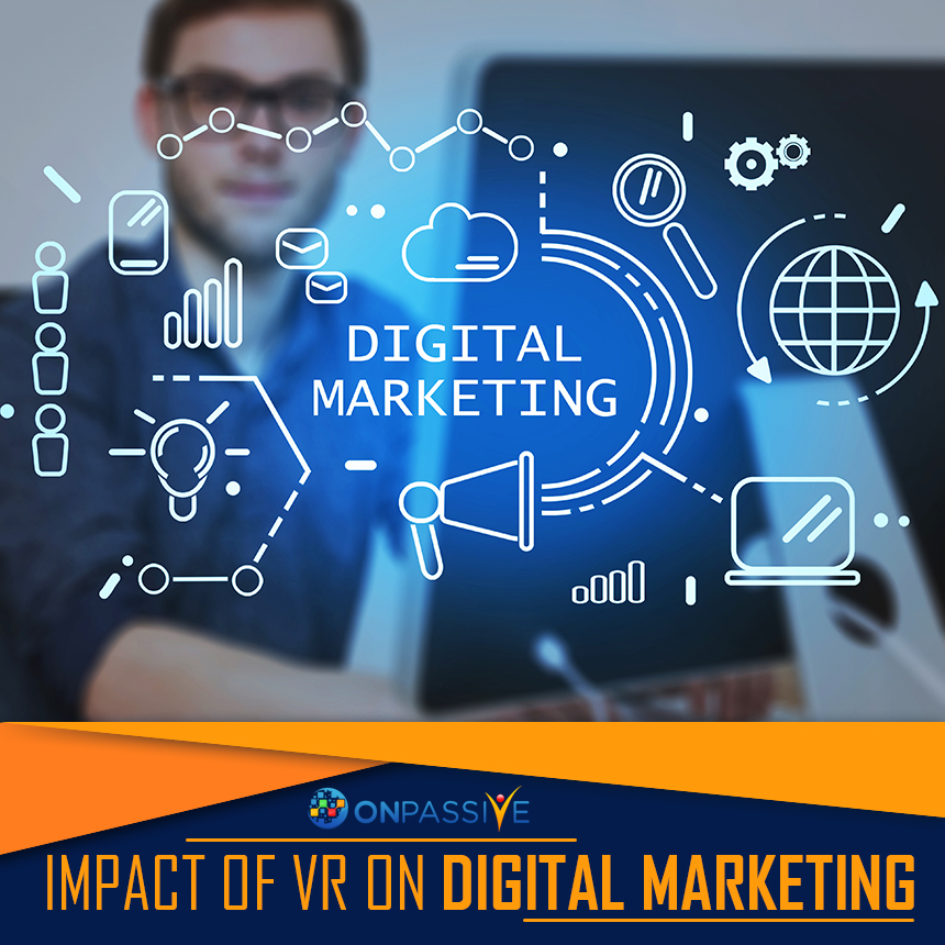 Upgrade Your Digital Marketing Campaign With Virtual Reality