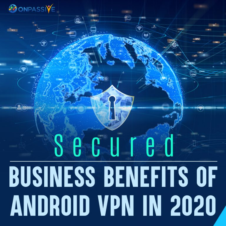 Benefits of Android VPN