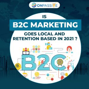 Onpassive B2C Marketing