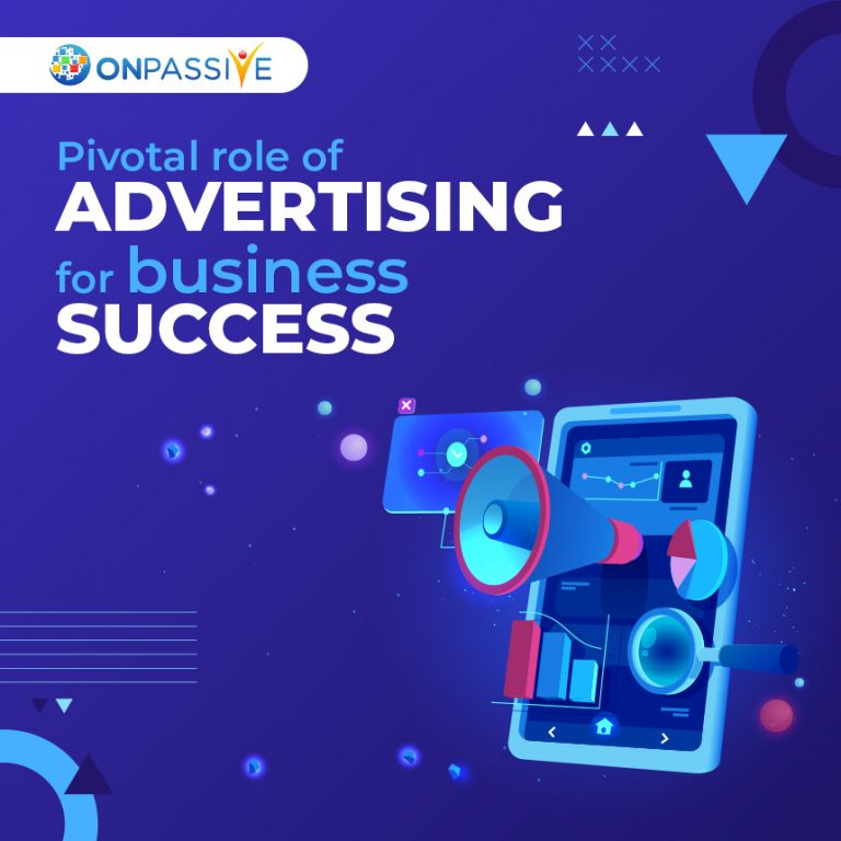 Pivotal Role of Advertising on Business Growth for Business Success?