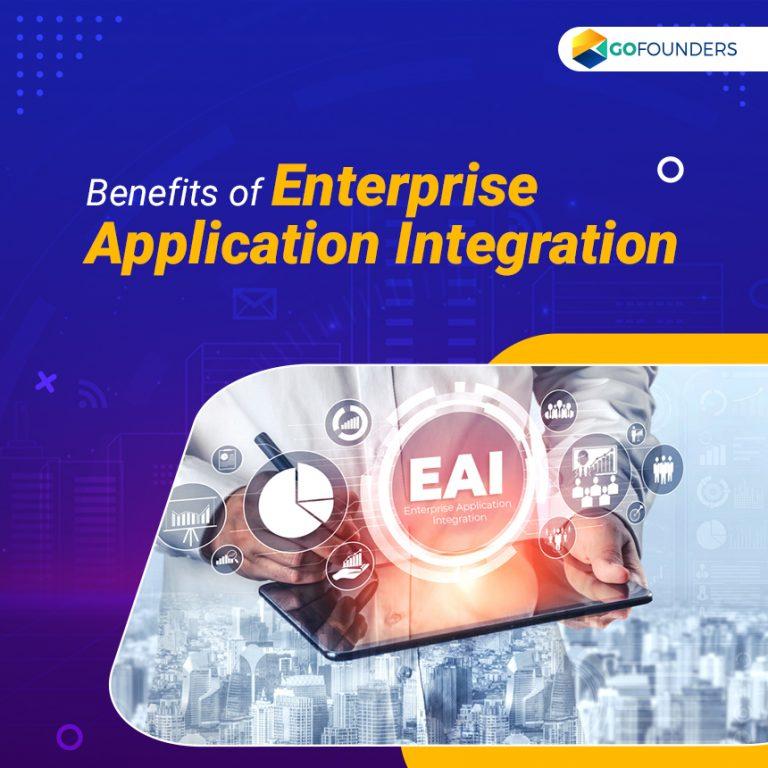 Benefits of Enterprise Application Integration For Your Business