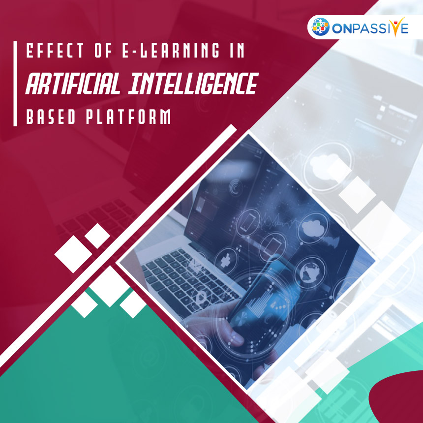 E-Learning in Artificial Intelligence Based Platform