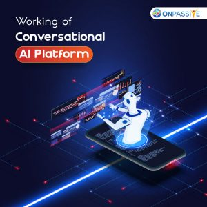 How Conversational AI Platform Work