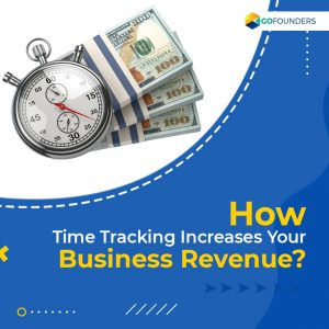 How Time Tracking for Small Businesses Help to Generate Revenues